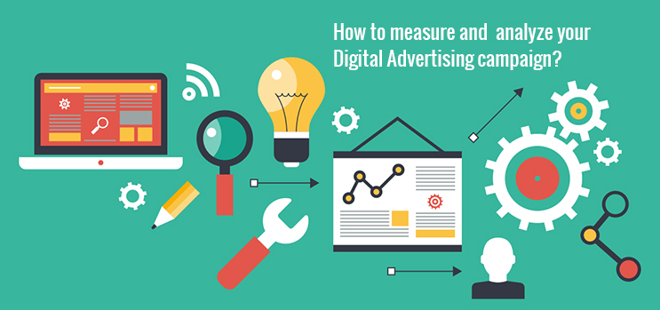How To Measure And Analyze Your Digital Advertising Campaign?